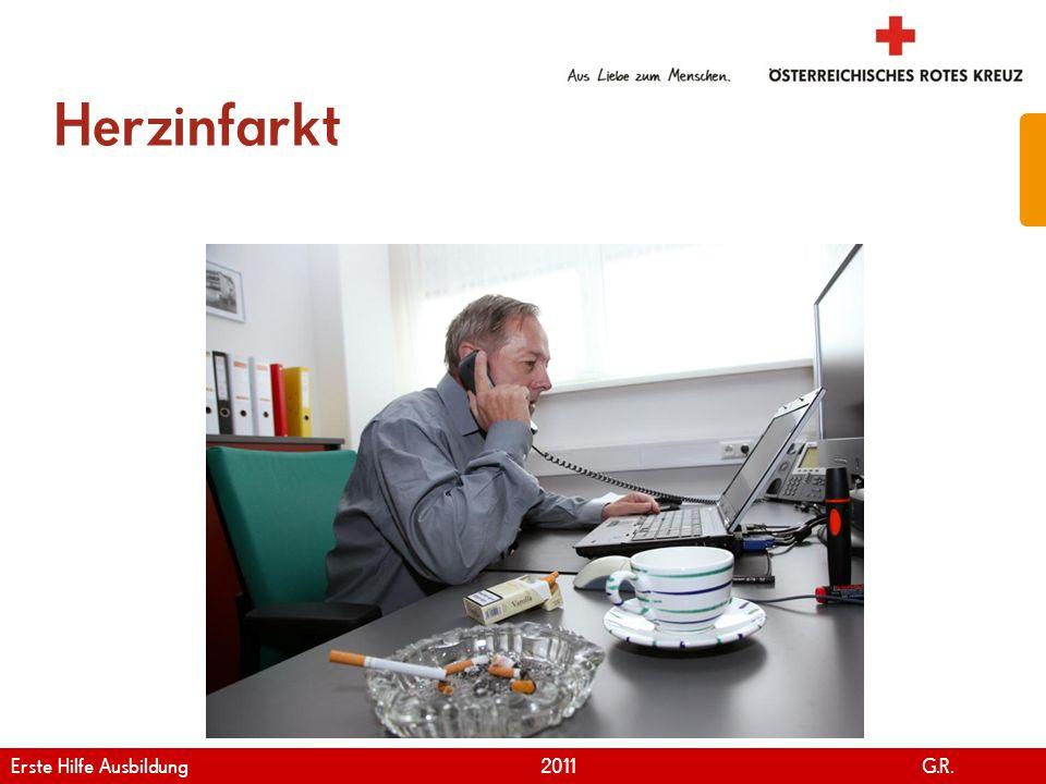 www.roteskreuz.at Version April | 2011 Herzinfarkt 42 Erste Hilfe Ausbildung 2011 G.R.