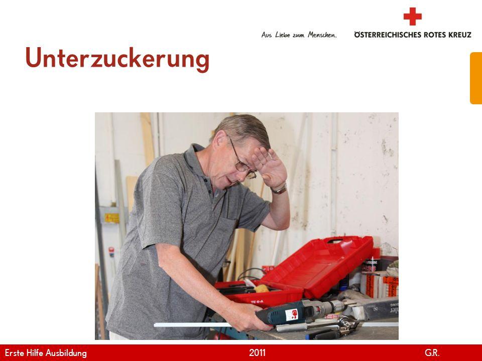 www.roteskreuz.at Version April | 2011 Unterzuckerung 53 Erste Hilfe Ausbildung 2011 G.R.