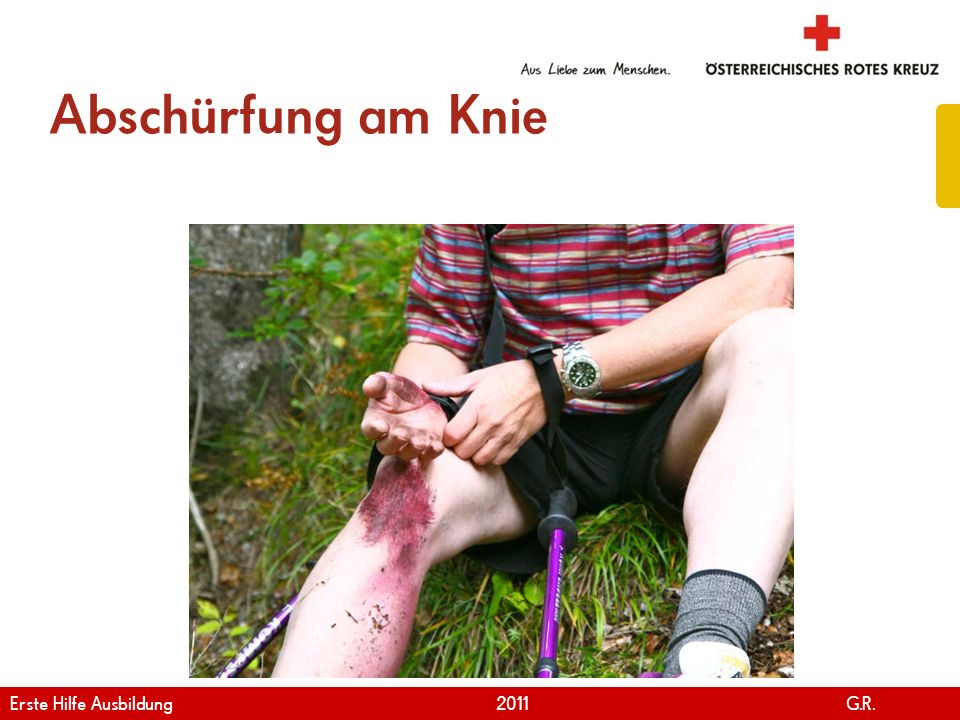 www.roteskreuz.at Version April   2011 Knieverband mit Dreiecktuch 89 Erste Hilfe Ausbildung 2011 G.R.