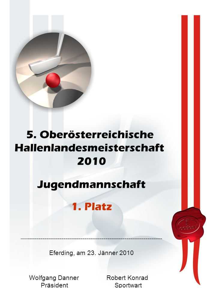 5. Oberösterreichische Hallenlandesmeisterschaft 2010 Jugendmannschaft 1.