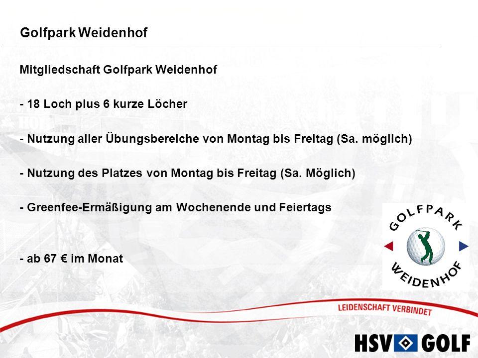 Golfpark Peiner Hof & Weidenhof in Pinneberg Mitgliedschaft Golfpark Weidenhof und Peiner Hof - zusammen 36 Loch Anlage plus 6 kurze Bahnen - Nutzung aller Übungsbereiche von Montag bis Freitag - Nutzung beider Plätze von Montag bis Freitag - Greenfee-Ermäßigung am Wochenende und Feiertags - nur 83 im Monat