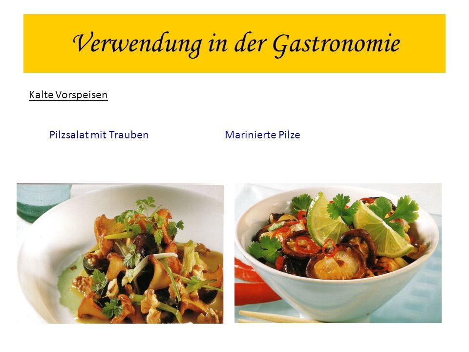 Verwendung in der Gastronomie Kalte Vorspeisen Pilzsalat mit Trauben Marinierte Pilze