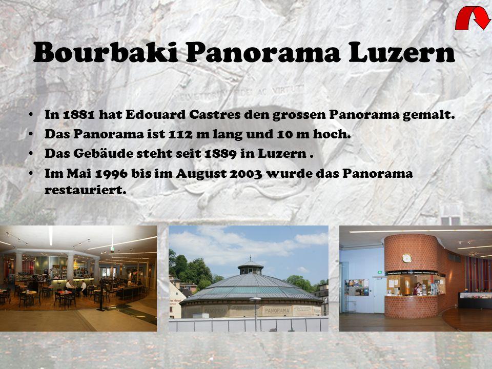Bourbaki Panorama Luzern In 1881 hat Edouard Castres den grossen Panorama gemalt.