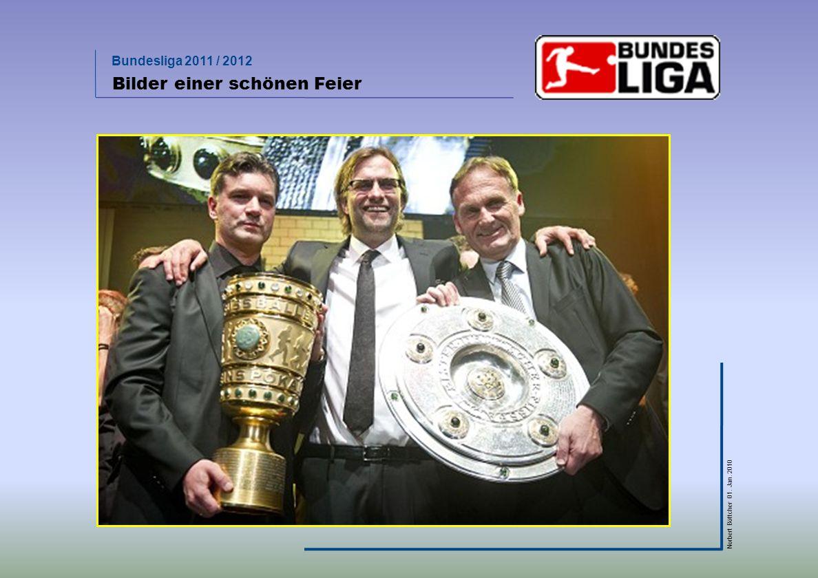 Bundesliga 2011 / 2012 Norbert Böttcher 01. Jan. 2010 Bilder einer schönen Feier