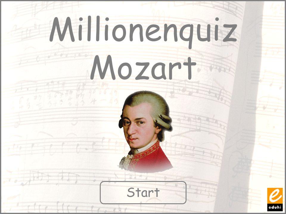 Millionenquiz Mozart Start
