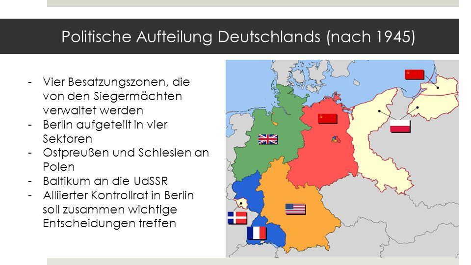 Beschlüsse der Konferenz von Potsdam 1945 Demilitarisierung Dezentralisierung Denazifizierung Demokratisierung Demontage