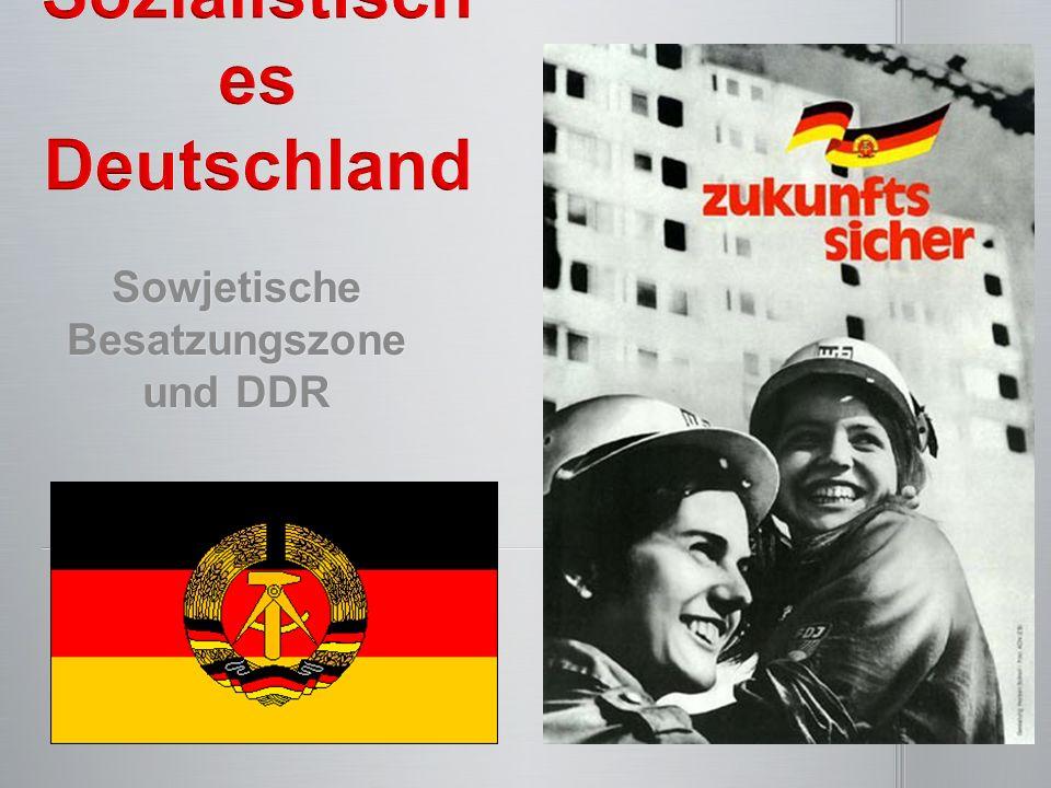 Sowjetische Besatzungszone und DDR