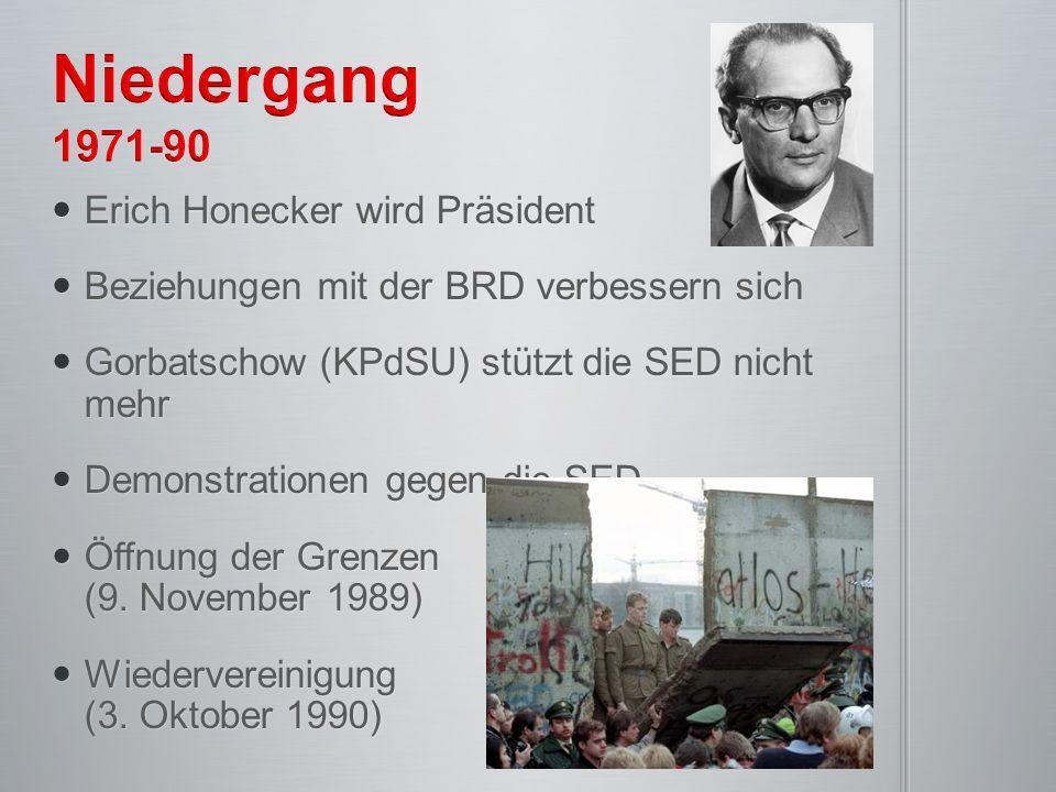 Erich Honecker wird Präsident Erich Honecker wird Präsident Beziehungen mit der BRD verbessern sich Beziehungen mit der BRD verbessern sich Gorbatscho