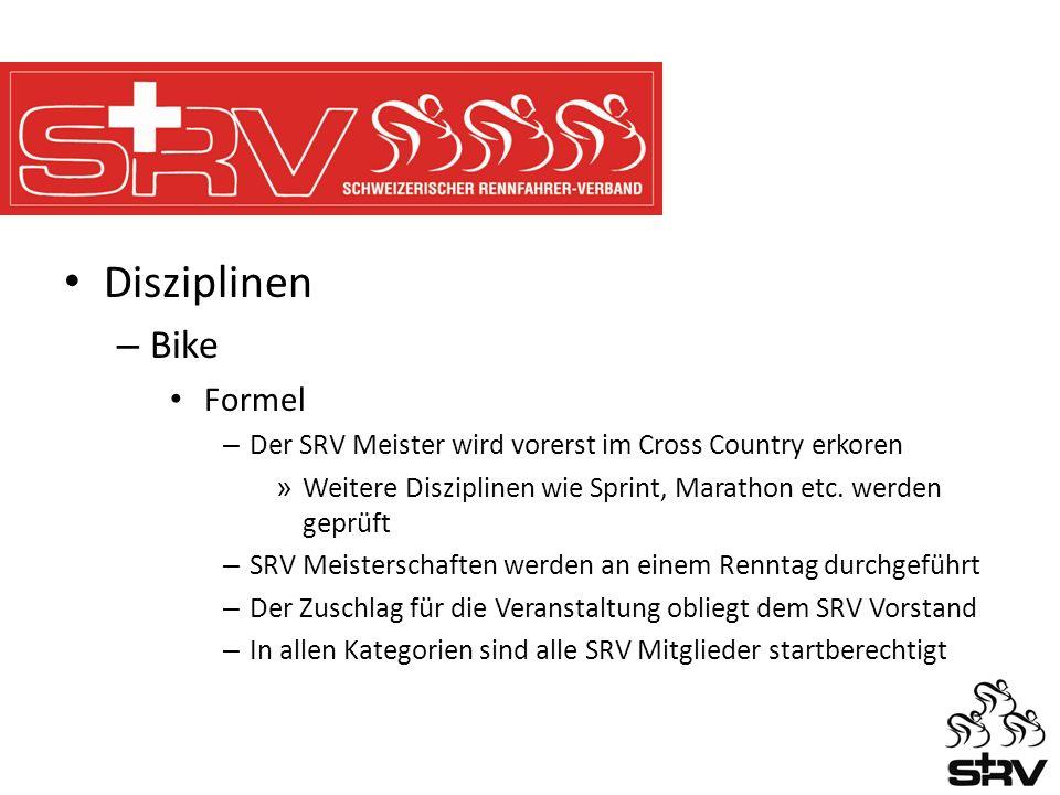 Disziplinen – Bike Formel – Der SRV Meister wird vorerst im Cross Country erkoren » Weitere Disziplinen wie Sprint, Marathon etc.