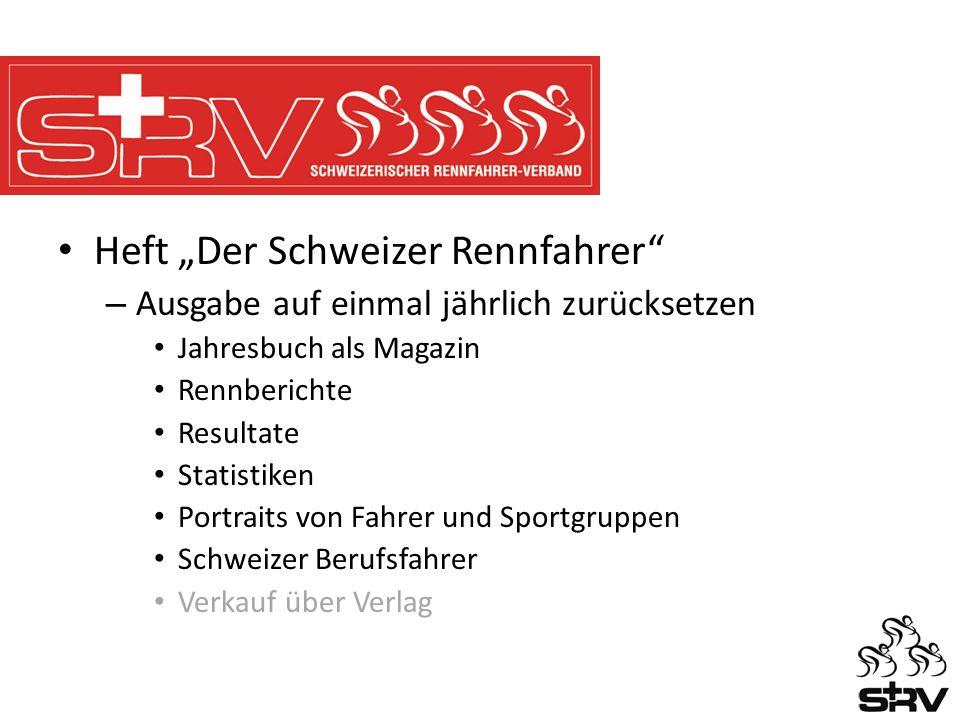 Heft Der Schweizer Rennfahrer – Ausgabe auf einmal jährlich zurücksetzen Jahresbuch als Magazin Rennberichte Resultate Statistiken Portraits von Fahrer und Sportgruppen Schweizer Berufsfahrer Verkauf über Verlag