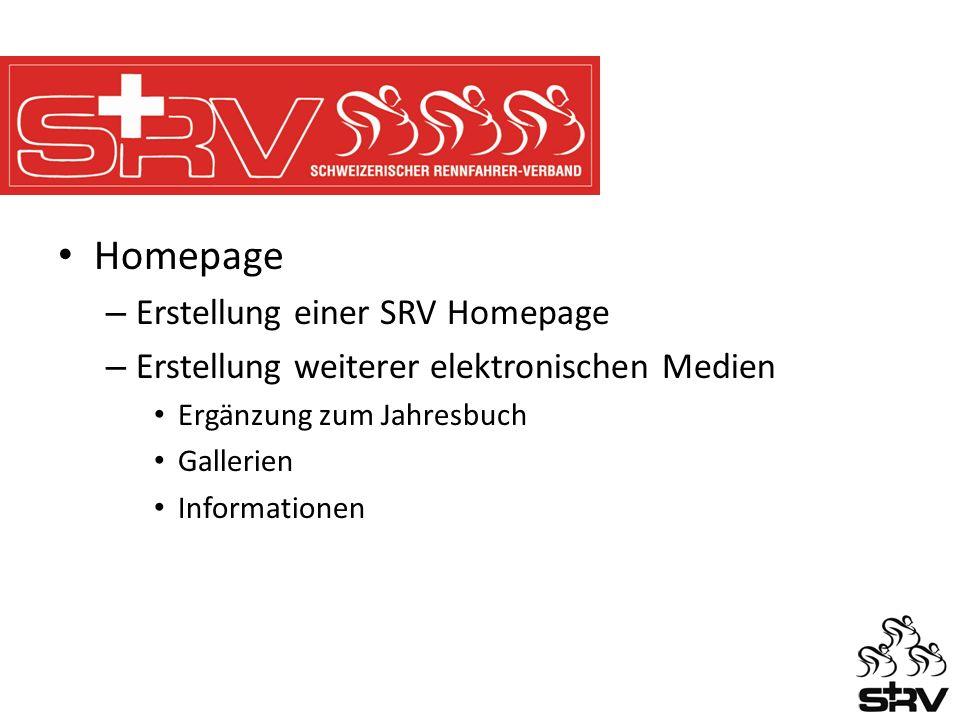 Homepage – Erstellung einer SRV Homepage – Erstellung weiterer elektronischen Medien Ergänzung zum Jahresbuch Gallerien Informationen