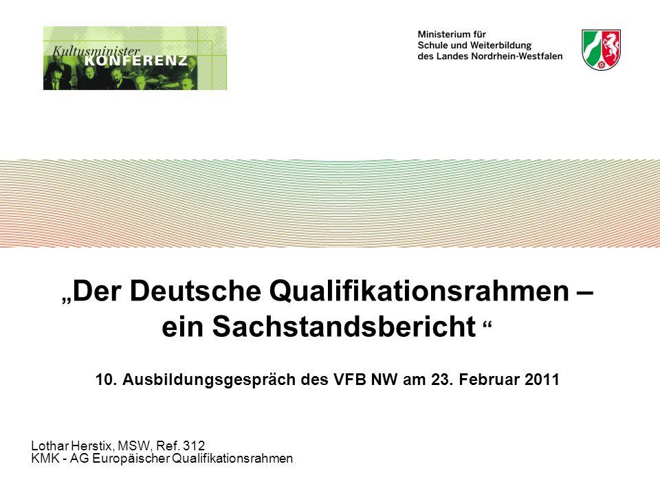 Der Deutsche Qualifikationsrahmen – ein Sachstandsbericht 10.
