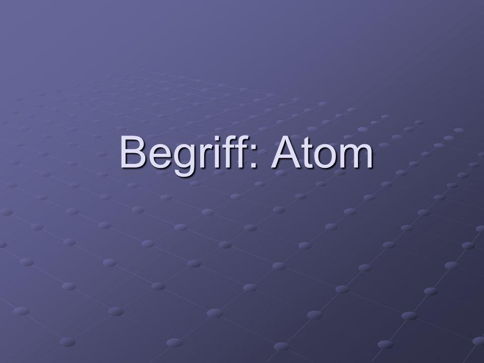 Begriff: Atom