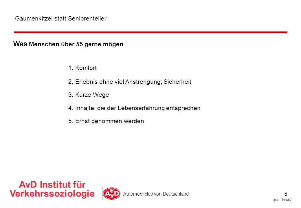 5 zum Inhalt Automobilclub von Deutschland 1.Komfort Was Menschen über 55 gerne mögen 2.