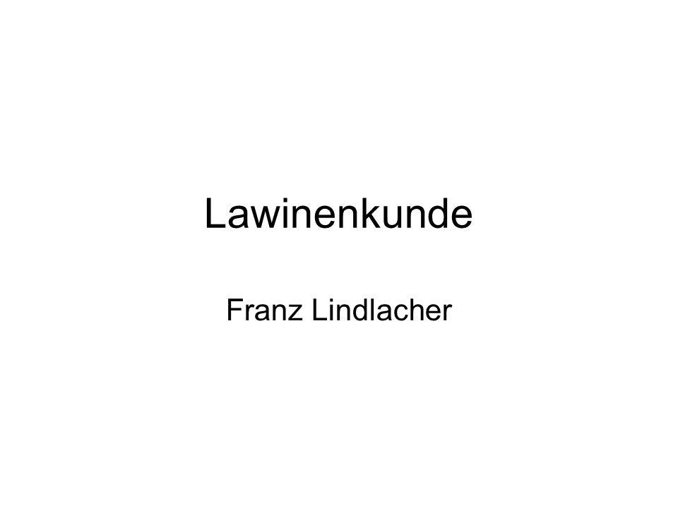 Lawinenkunde Franz Lindlacher
