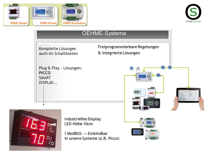 TelevisGo Webserver, 160GB, Homepage, RS485, USB Bei größeren Systemen TelevisGo Großes Fernwartungs- und Aufzeichnungssystem OEHME-Systeme entwickelt die Treiber (Option): 2-Leiteranschluss für Kimo Cool Expert (demnächst) EBM-Pabst (EC-Ventilatoren) Dixell, Eliwell, Danfoss,..