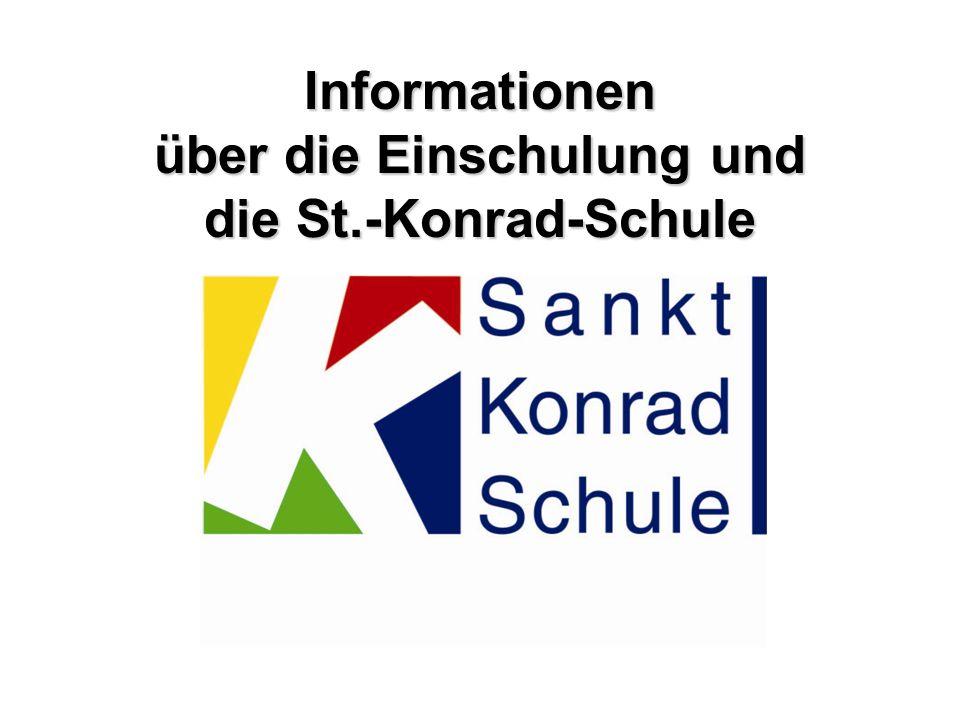 Informationen über die Einschulung und die St.-Konrad-Schule