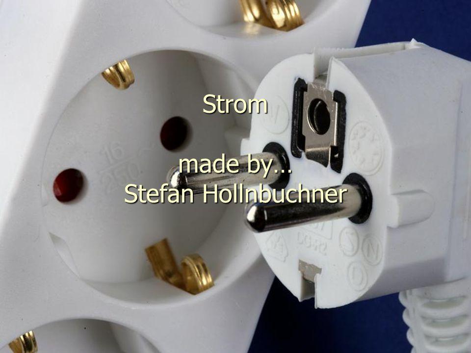 Strom made by… Stefan Hollnbuchner
