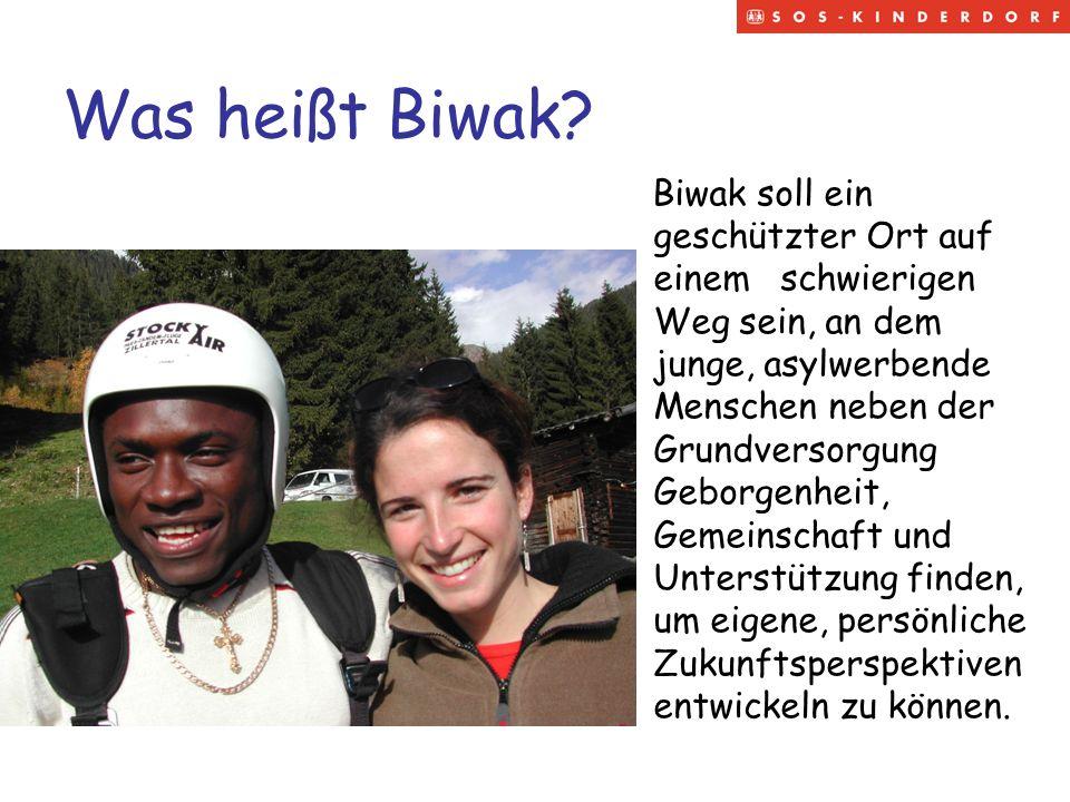 Was heißt Biwak? Biwak soll ein geschützter Ort auf einem schwierigen Weg sein, an dem junge, asylwerbende Menschen neben der Grundversorgung Geborgen