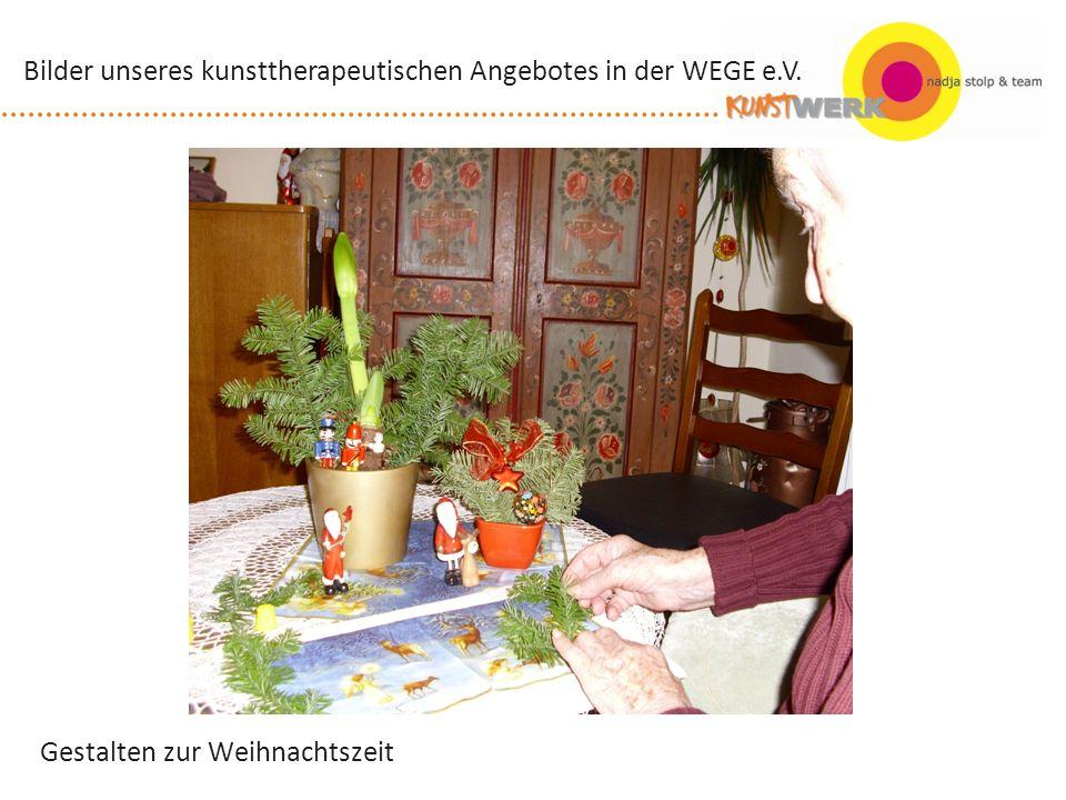 Gestalten zur Weihnachtszeit Bilder unseres kunsttherapeutischen Angebotes in der WEGE e.V.