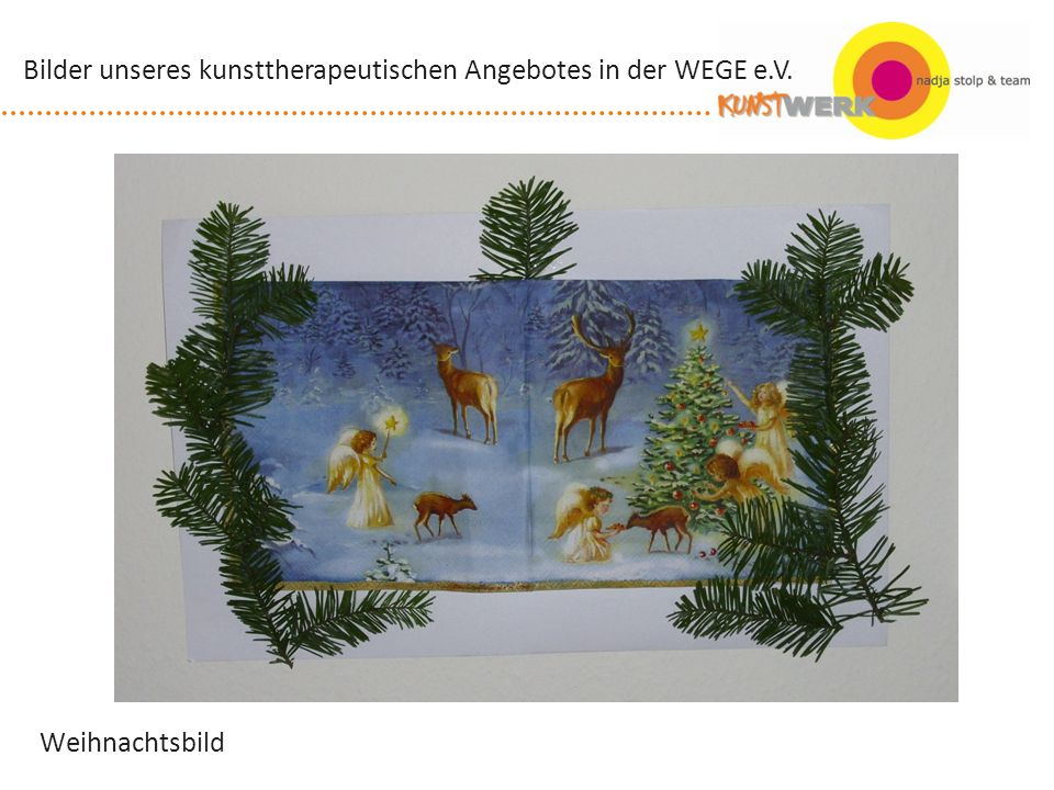 Förderung von selbstständigem Arbeiten Bilder unseres kunsttherapeutischen Angebotes in der WEGE e.V.