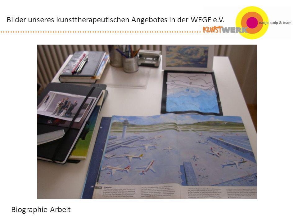 Biographie-Arbeit Bilder unseres kunsttherapeutischen Angebotes in der WEGE e.V.