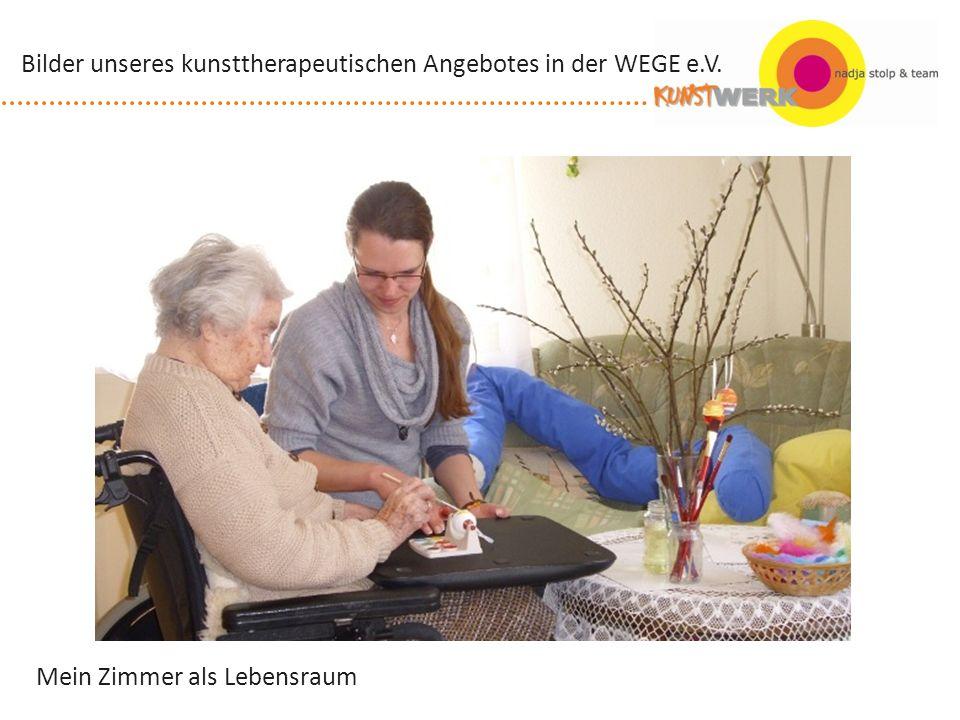Mein Zimmer als Lebensraum Bilder unseres kunsttherapeutischen Angebotes in der WEGE e.V.