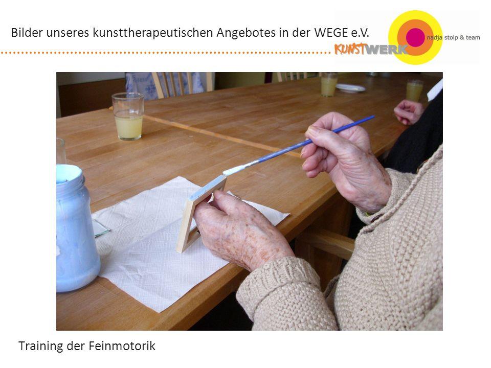 Training der Feinmotorik Bilder unseres kunsttherapeutischen Angebotes in der WEGE e.V.