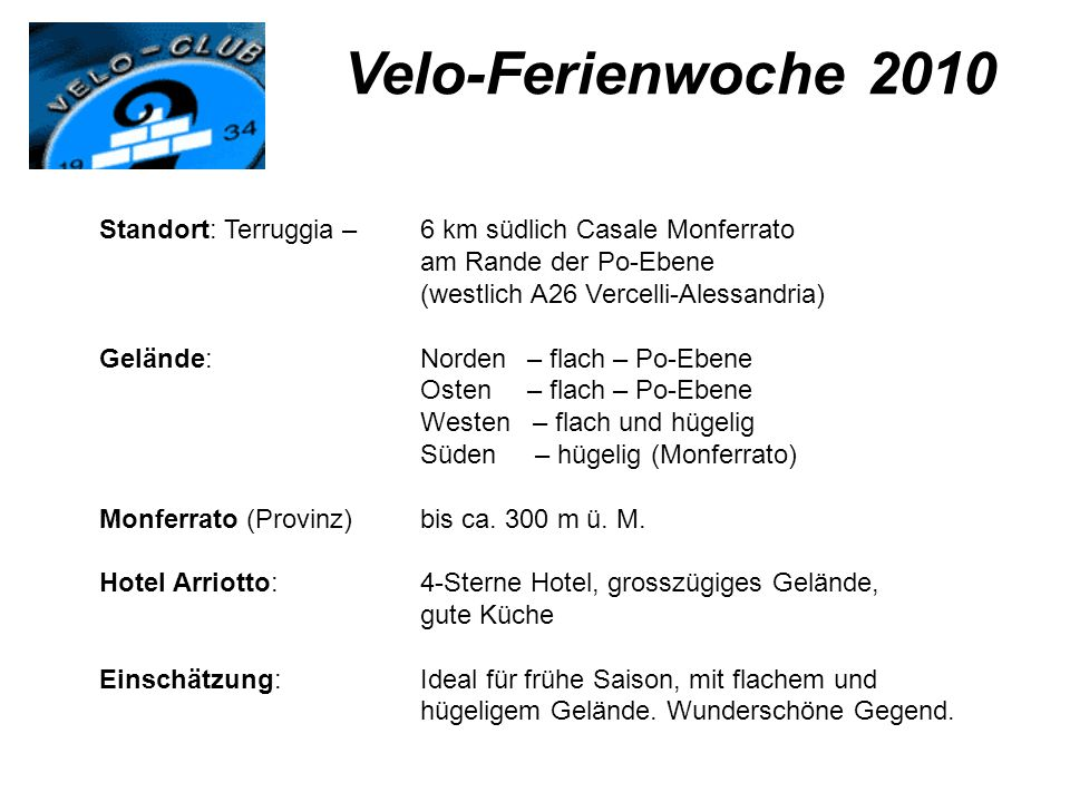 Velo-Ferienwoche 2010