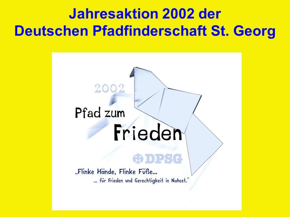 Jahresaktion 2002 der Deutschen Pfadfinderschaft St. Georg