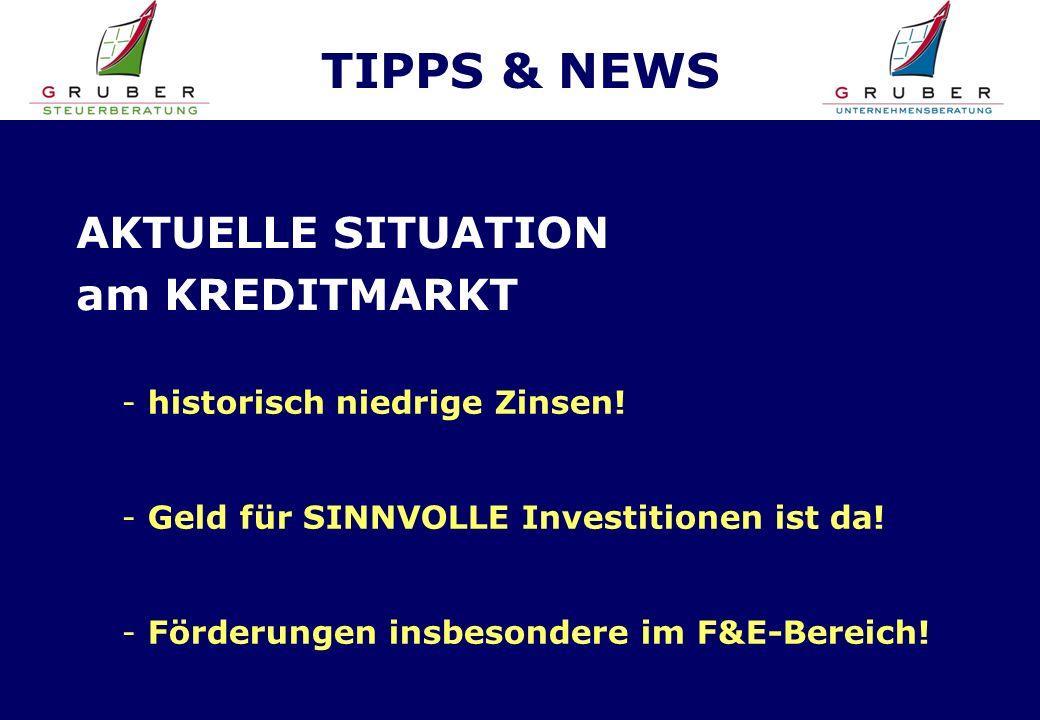 TIPPS & NEWS AKTUELLE SITUATION am KREDITMARKT - historisch niedrige Zinsen.