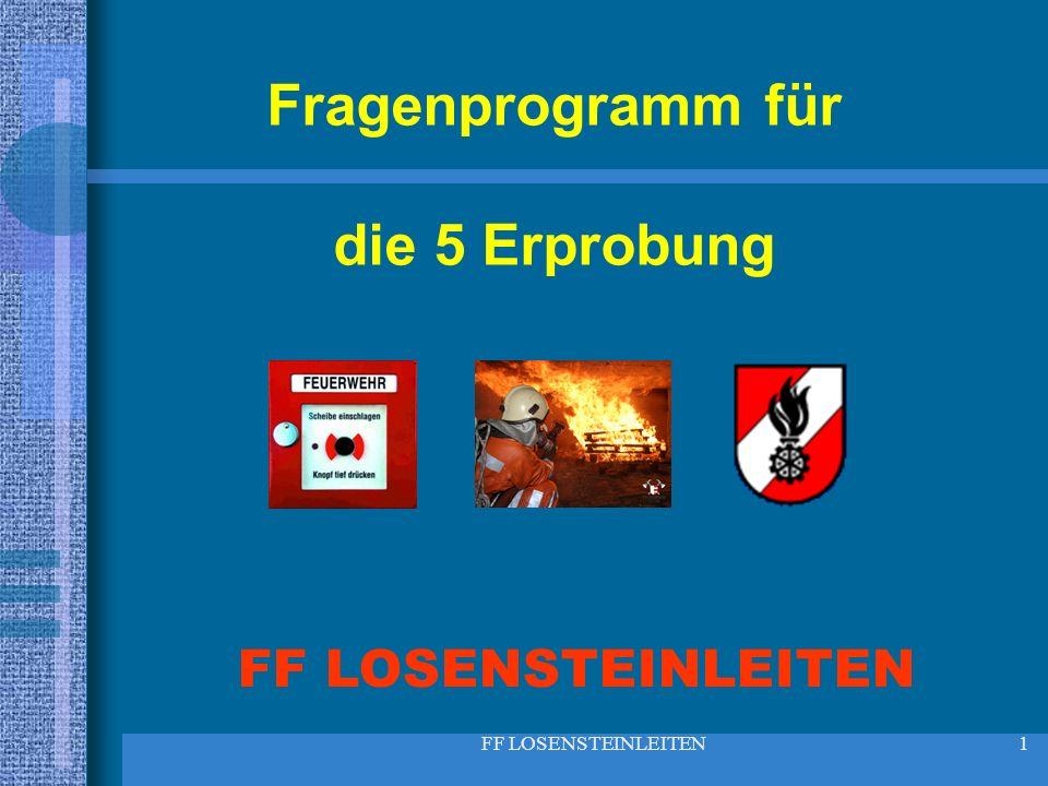FF LOSENSTEINLEITEN22 21.Wer darf bei der Feuerwehr Funkgeräte bedienen.