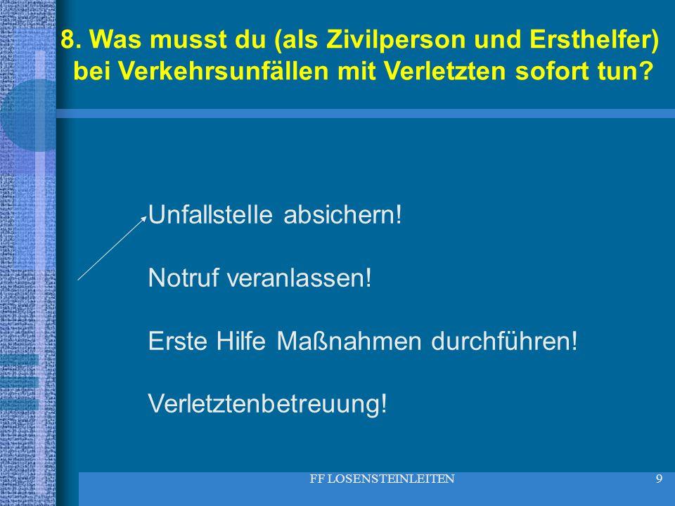 FF LOSENSTEINLEITEN50 49.Wer gibt das Kommando: Erstes Rohr – Wasser marsch!.