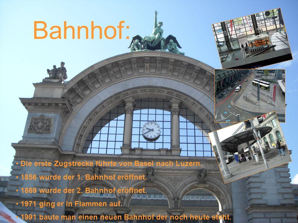 Bahnhof: Die erste Zugstrecke führte von Basel nach Luzern. 1856 wurde der 1. Bahnhof eröffnet. 1869 wurde der 2. Bahnhof eröffnet. 1971 ging er in Fl