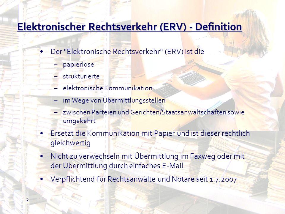 2 Elektronischer Rechtsverkehr (ERV) - Definition Der
