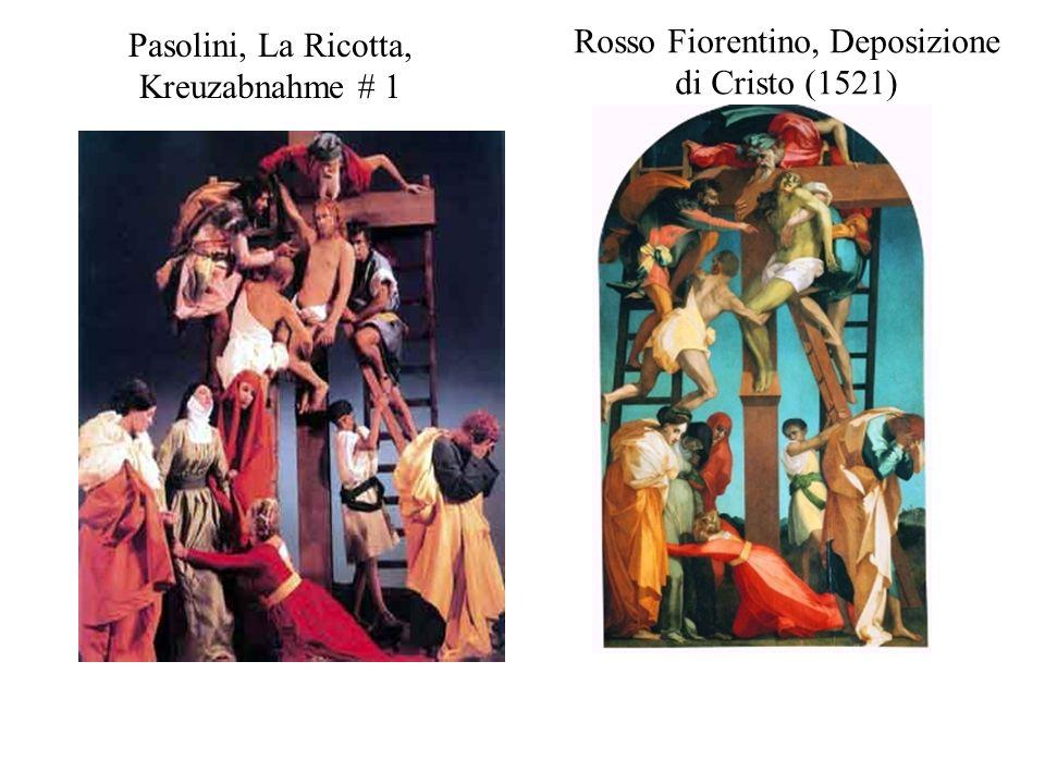 Pasolini, La Ricotta, Kreuzabnahme # 1 Rosso Fiorentino, Deposizione di Cristo (1521)