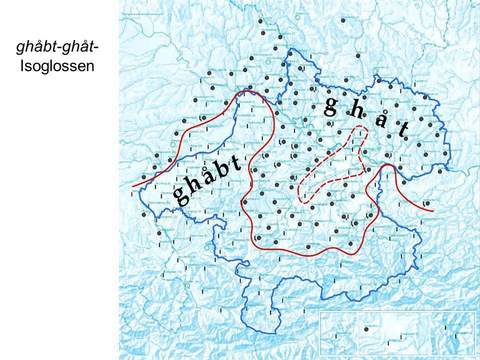 ghåbt-ghåt- Isoglossen