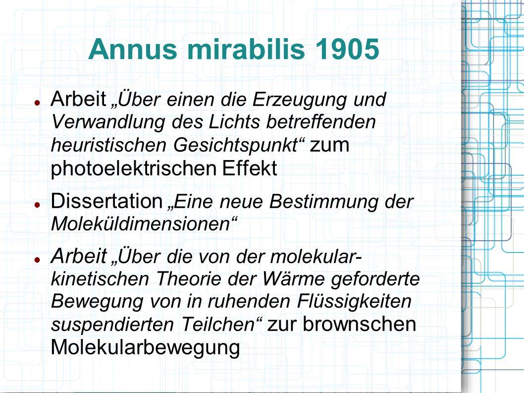 Annus mirabilis 1905 Arbeit Über einen die Erzeugung und Verwandlung des Lichts betreffenden heuristischen Gesichtspunkt zum photoelektrischen Effekt