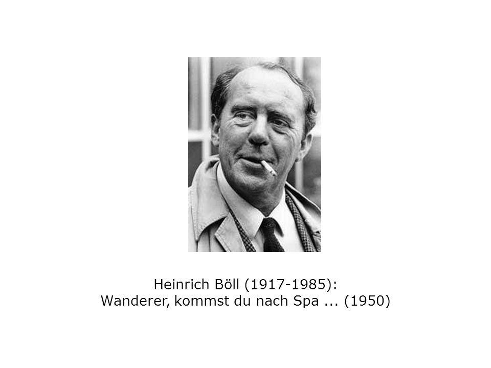 Heinrich Böll (1917-1985): Wanderer, kommst du nach Spa... (1950)