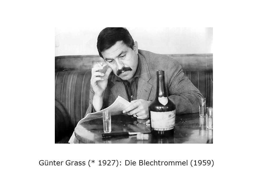 Günter Grass (* 1927): Die Blechtrommel (1959)