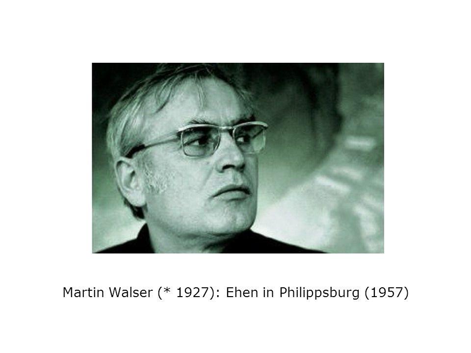 Martin Walser (* 1927): Ehen in Philippsburg (1957)
