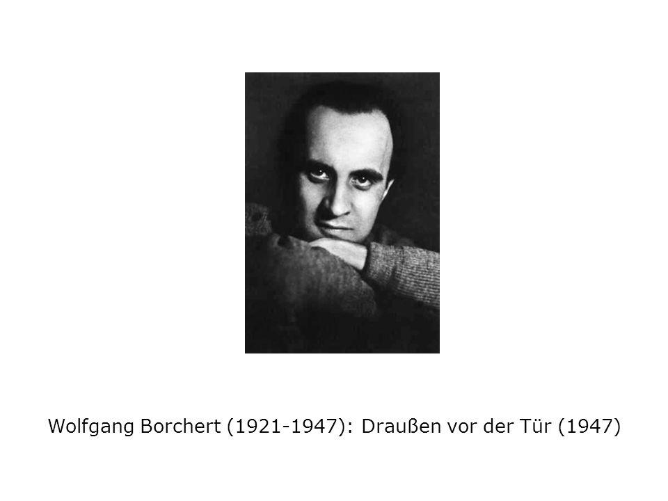 Wolfgang Borchert (1921-1947): Draußen vor der Tür (1947)