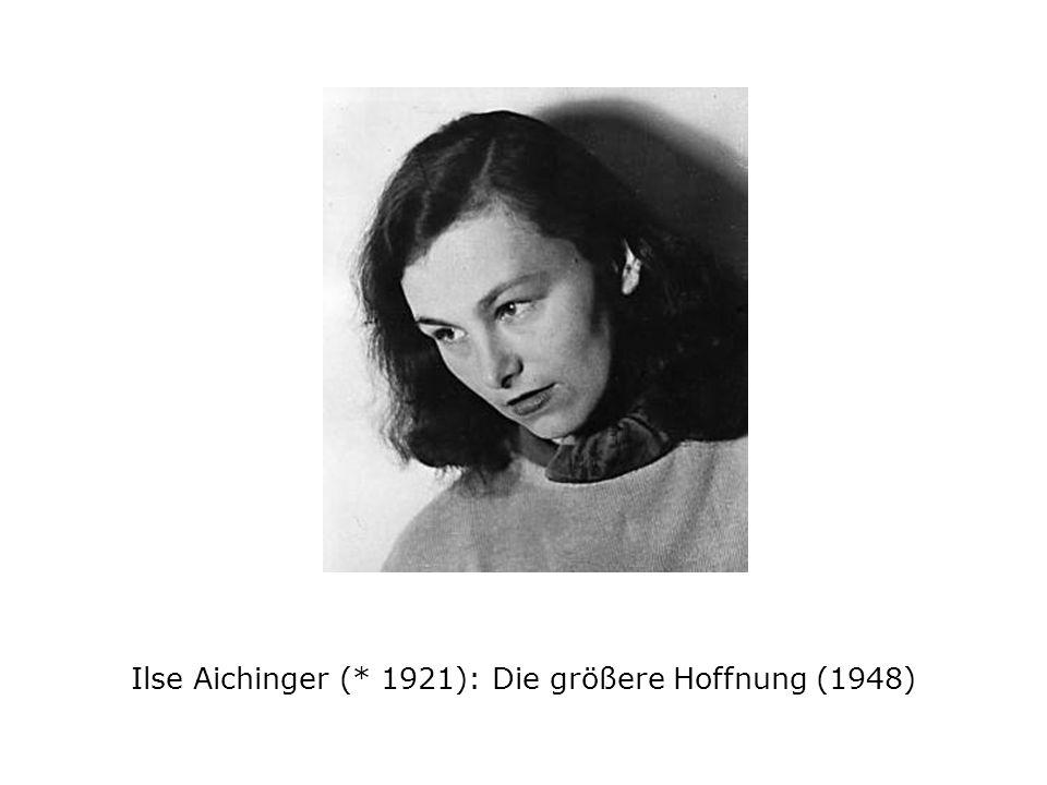 Ilse Aichinger (* 1921): Die größere Hoffnung (1948)