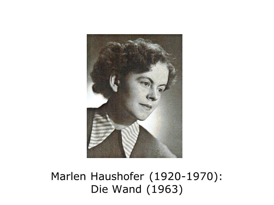 Marlen Haushofer (1920-1970): Die Wand (1963)