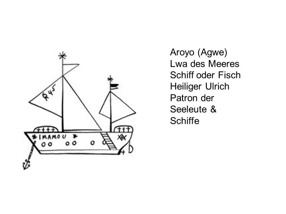 Aroyo (Agwe) Lwa des Meeres Schiff oder Fisch Heiliger Ulrich Patron der Seeleute & Schiffe
