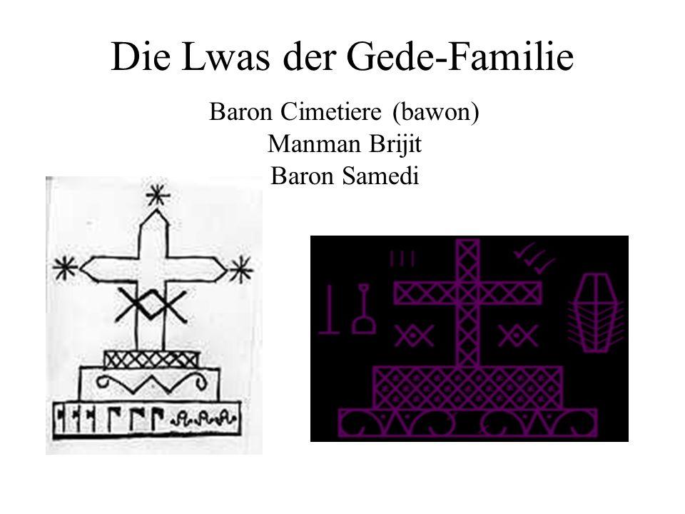 Die Lwas der Gede-Familie Baron Cimetiere (bawon) Manman Brijit Baron Samedi