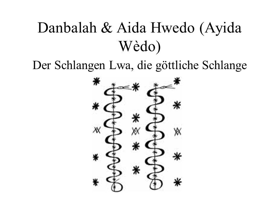 Danbalah & Aida Hwedo (Ayida Wèdo) Der Schlangen Lwa, die göttliche Schlange