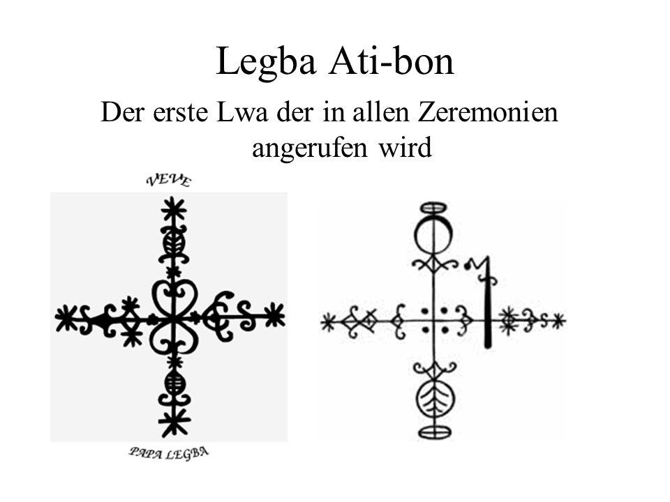 Legba Ati-bon Der erste Lwa der in allen Zeremonien angerufen wird