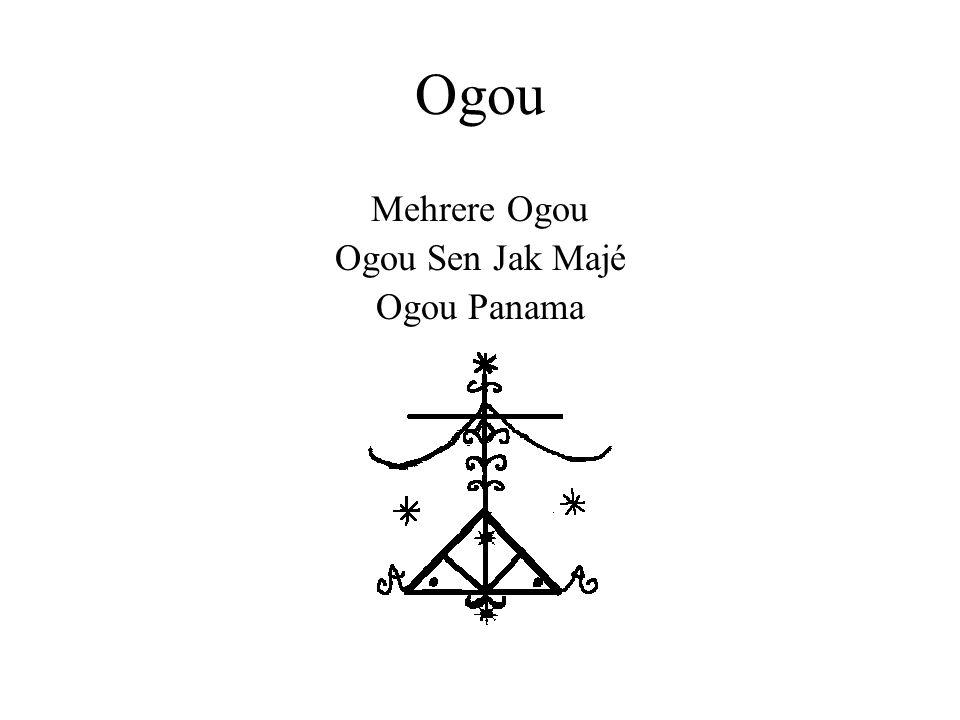 Ogou Mehrere Ogou Ogou Sen Jak Majé Ogou Panama