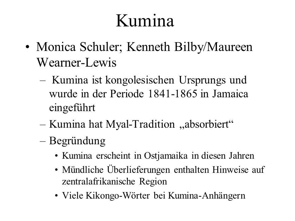 Kumina Monica Schuler; Kenneth Bilby/Maureen Wearner-Lewis – Kumina ist kongolesischen Ursprungs und wurde in der Periode 1841-1865 in Jamaica eingefü